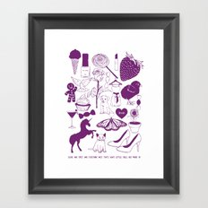 Sugar and spice and everything nice. Framed Art Print