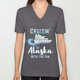 Alaska Family Cruise Matching Cruisin with the Fam graphic Unisex V-Neck