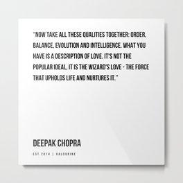 87   | Deepak Chopra Quotes | 191006 Metal Print