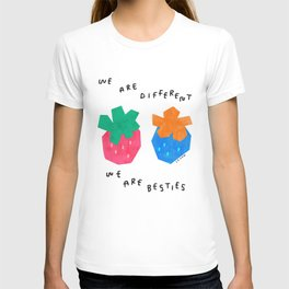 We Are Different We Are Besties - Be You Unique Strawberry Fruit Illustration Inspirational Best Friend T-shirt