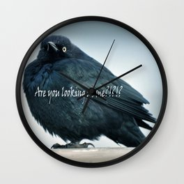 Are You Looking At Me???? Wall Clock