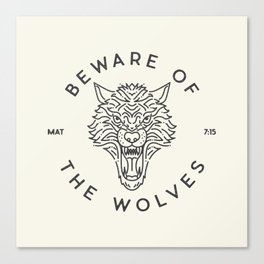 Beware of the Wolves (black) Canvas Print