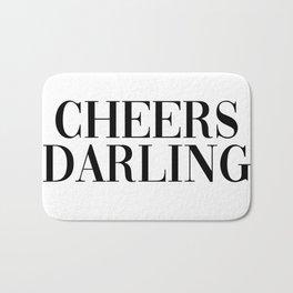 cheers darling Bath Mat