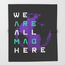 It's a Mad World, After All Throw Blanket