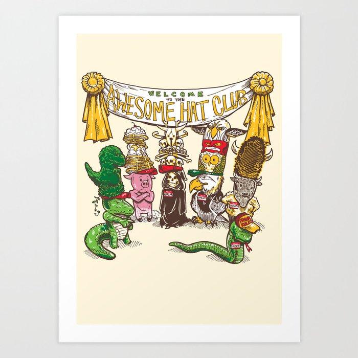 Awesome Hat Club Art Print