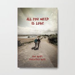 all you need is wifi Metal Print