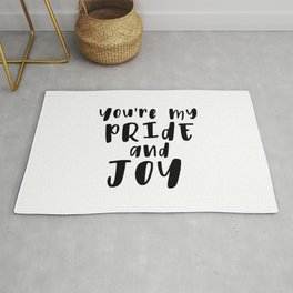 You're My Pride And Joy Rug