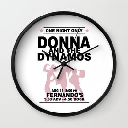 Donna and The Dynamos Wall Clock
