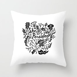 She Persisted in Bloom Throw Pillow