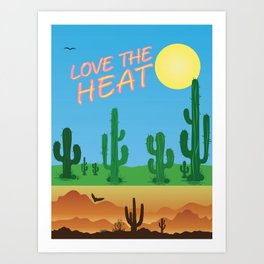Love the Heat 1 Art Print