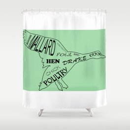 Duck soup on Green Shower Curtain
