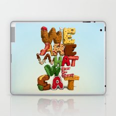 We are what we eat Laptop & iPad Skin