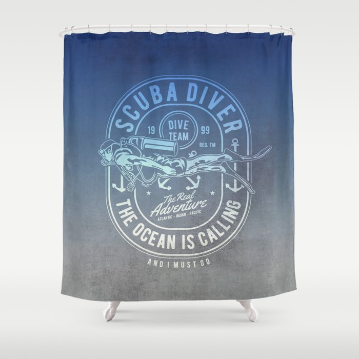 The Ocean Is Calling And I must Go Scuba Diving Shower Curtain