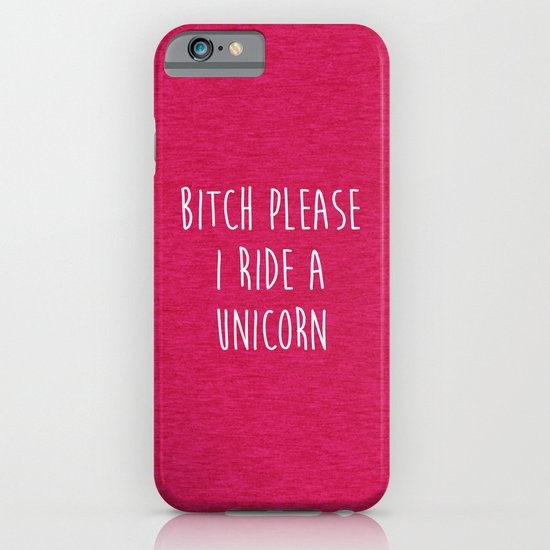 Ride A Unicorn Funny Quote iPhone & iPod Case by EnvyArt ...