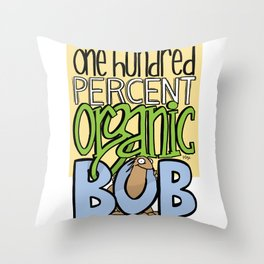 100% Organic Bob Throw Pillow
