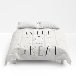 Today will be great! Comforters