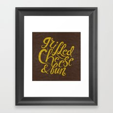 Grilled Cheese & Fun Framed Art Print