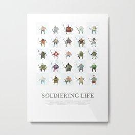 Soldiering Life Metal Print