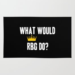 What Would RBG do? Rug