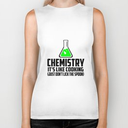 Chemistry funny quote Biker Tank