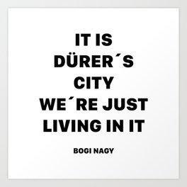 DÜRER´S CITY Art Print