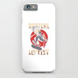 Left-Handed Lefties Funny Skateboarding Skateboard Gift Radical Leftist iPhone Case
