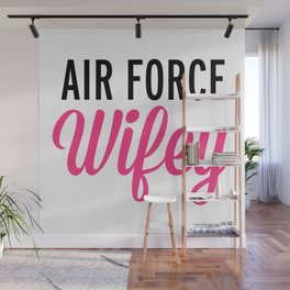 Air Force Wifey Quote Wall Mural