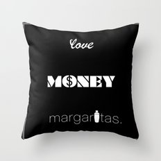 Love, Money, Margaritas. | Typography Throw Pillow