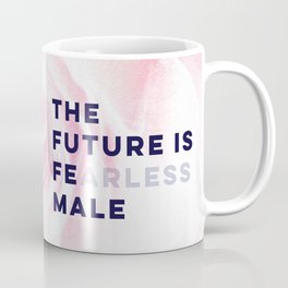 The Future is Female #girlboss #empowerwomen Coffee Mug