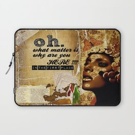 why are you here? Laptop Sleeve