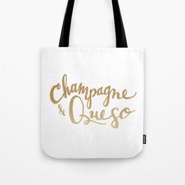 Champagne & Queso Tote Bag
