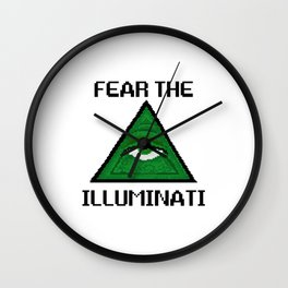 Fear The Illuminati Wall Clock