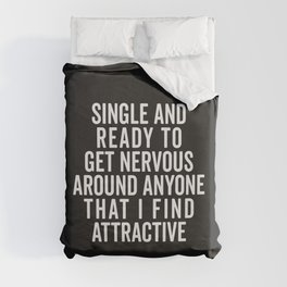 Single And Nervous Funny Quote Duvet Cover