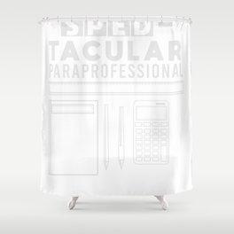 Paraprofessional Paraeducator Gift Teacher  Shower Curtain