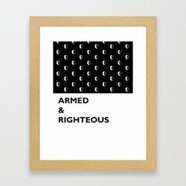 Armed & Righteous Framed Art Print