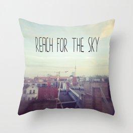 Reach for the sky! Throw Pillow