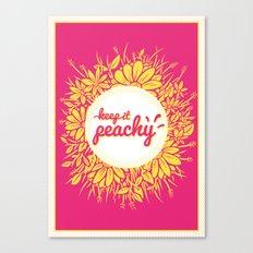 Keep it Peachy Canvas Print
