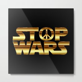 Stop wars in gold - world peace concept Metal Print