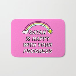 Satan is Happy with your Progress Bath Mat