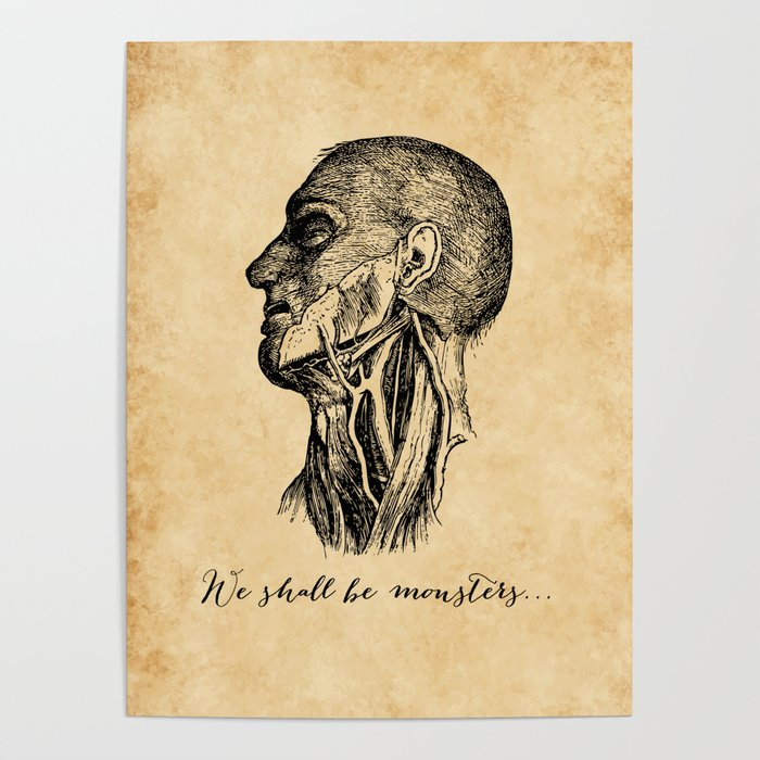 Frankenstein - Mary Shelley - We Shall Be Monsters Poster