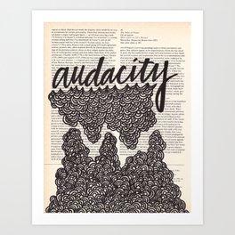 Audacity Art Print