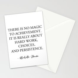 There is no magic to achievement Stationery Cards