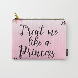 Floral Garden Treat Me Like A Princess Carry-All Pouch