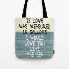Like The Sea Tote Bag