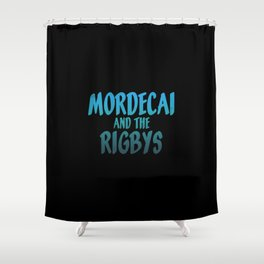 Mordecai and the Rigbys Shower Curtain