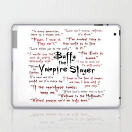 Buffy Quotes Laptop & iPad Skin