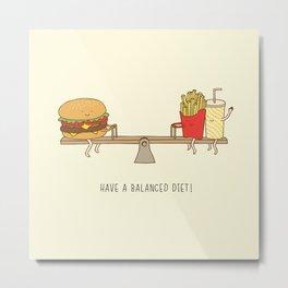 balanced diet Metal Print