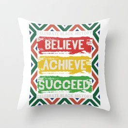 Celebrate Black History Believe Achieve Succeed Month Apparel T-shirt Design Respect Equality Throw Pillow