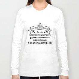 ich erforsche muggel fur das zaubereiministerium ich bin nicht wirklick krankenschwester dutch t-shi Long Sleeve T-shirt