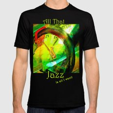 All That Jazz! MEDIUM Mens Fitted Tee Black